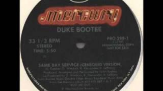 Duke Bootee  - Same Day Service