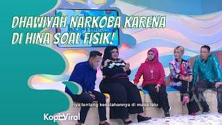 DHAWIYA NARKOBA KARENA DIHINA SOAL FISIK! | KOPI VIRAL (1\/12\/20) P3
