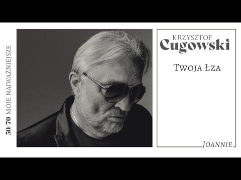 Krzysztof Cugowski - Twoja łza