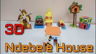 Create 3D Ndebele House