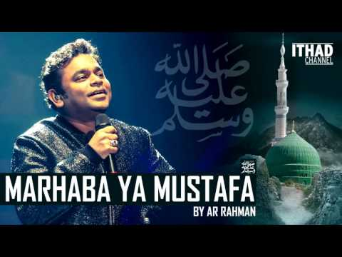 Emotional Naat - Marhaba Ya Mustafa by AR Rahman (Hindi/Urdu/Arabic) thumbnail
