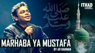 Gambar cover Emotional Naat - Marhaba Ya Mustafa by AR Rahman (Hindi/Urdu/Arabic)