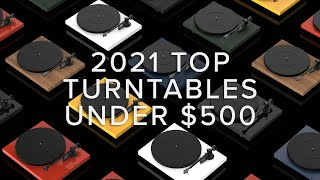 The Best Turntables Under $500…