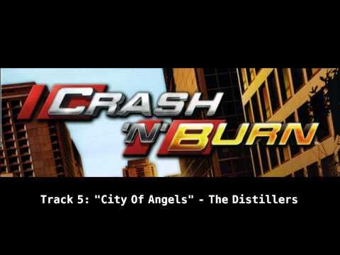 """Crash 'n' Burn Soundtrack: """"City of Angels"""" - The Distillers"""