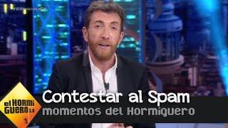 Pablo Motos ha contestado a un mail del spam y esto es lo que ha pasado - El Hormiguero 3.0