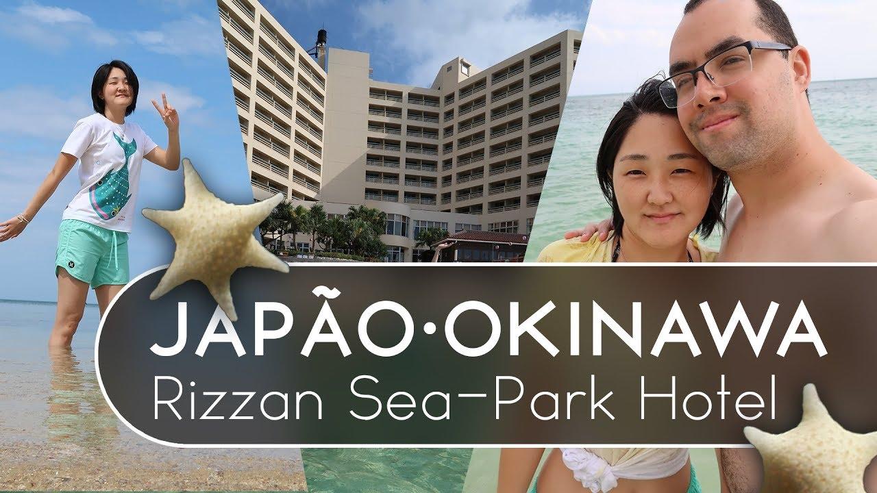 Japão, Okinawa Parte 3 - Rizzan Sea-Park Hotel - Cah & Dia