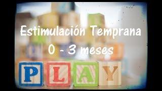 Ejercicios de Estimulación temprana - 0 a 3 meses