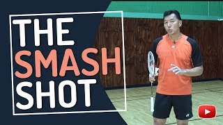 Badminton Tips And Techniques   The Smash Shot   Featuring Coach Andy Chong