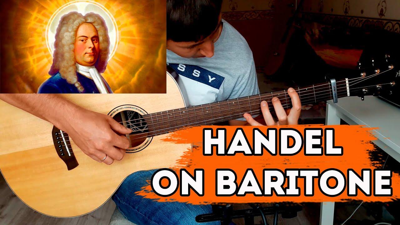 Lascia ch'io pianga (G. F. Handel) on Baritone Guitar