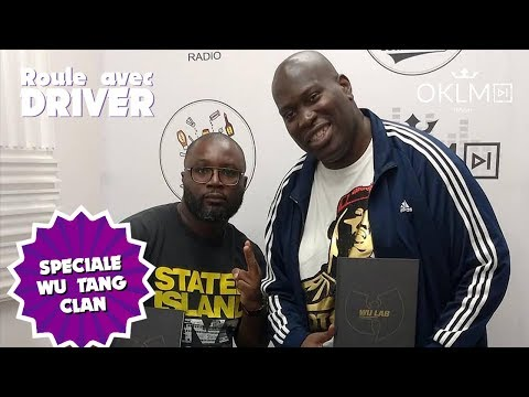 Youtube: Spéciale WU TANG CLAN (avec Olivier N'guessan) – #RouleAvecDriver 19/05/19