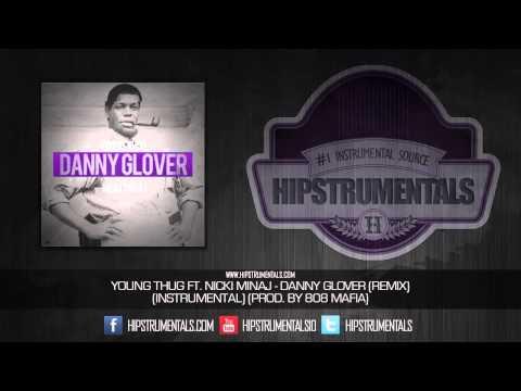 Young Thug Ft. Nicki Minaj - Danny Glover [Instrumental] (Prod. By 808 Mafia) + DOWNLOAD LINK