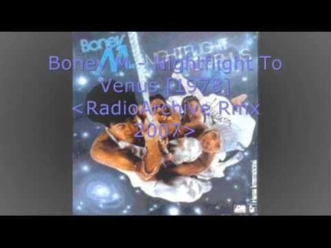 Boney M - Nightflight To Venus [1978] [RadioArchive Rmx 1982]