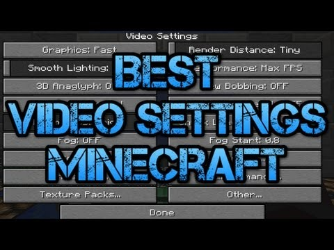 Best Video Settings For Minecraft To Get The Best FPS