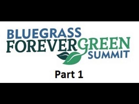 Bluegrass Forever Green Sustainability Summit - Part 1