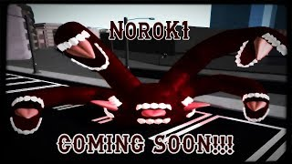 NoroK1 | Coming Out soon!! | Ro-ghoul | Roblox