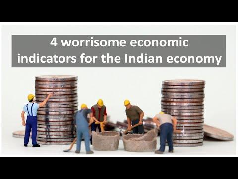 4 worrisome economic indicators for the Indian economy