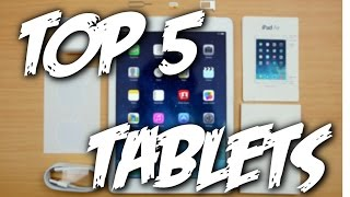 TOP 5 BEST Tablets for 2015 & 2016