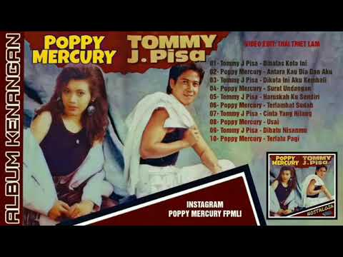 Poppy Mercury & Tommy J Pisa Full Album Kompilasi Kenangan
