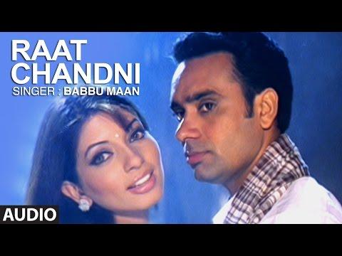 """Raat Chandni Babbu Maan"" | Punjabi Audio Song | Saun Di Jhadi"