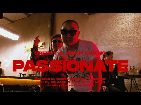 Speedy - Passionate ft. Mekh ZakhQ (Official Music Video)