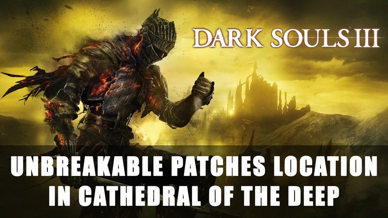 dark souls 3 unbreakable