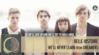 Watch Belle Histoire Well Never Learn video