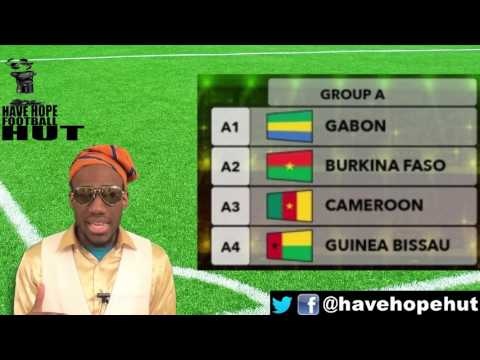 AFCON 2017 Group A Preview  - Gabon, Burkina Faso, Cameroon, Guinea-Bissau
