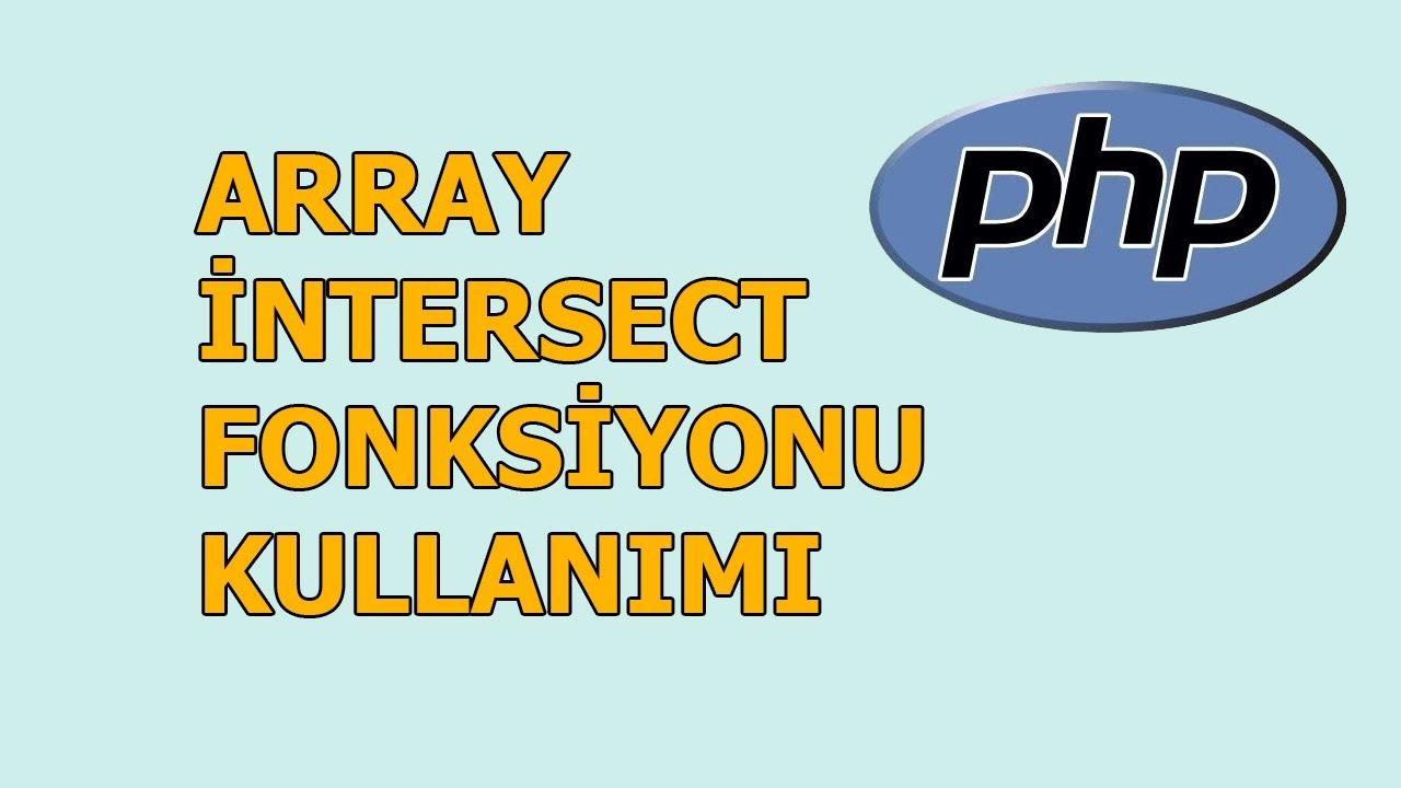 php array intersect fonksiyonu kullanımı