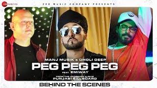 Peg Peg Peg - Behind The Scenes | Manj Musik & Dholi Deep Ft. Emiway | Punjabi Billboard