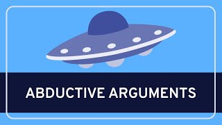 CRITICAL THINKING - Fundamentals: Abductive Arguments