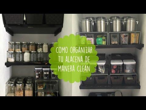 COMO ORGANIZAR UNA ALACENA DE FORMA CLEAN. ANUTRICIONAL TV