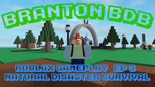 ROBLOX GamePlay | EP 3 | Natural Disaster Survival