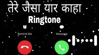Tere jaisa  yaar kahan Ringtone//Best friendship song Ringtone