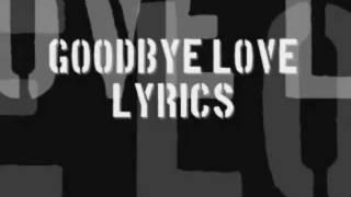 Rent - Goodbye Love (with lyrics)