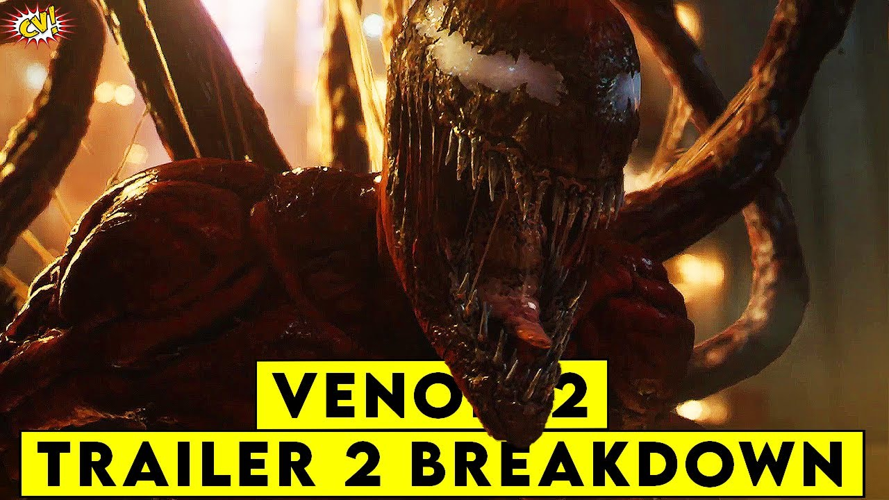 Venom 2: Let There Be CARNAGE Trailer 2 Breakdown || ComicVerse