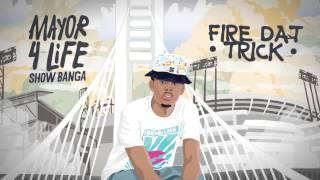 Show Banga ft. Chippass - Fire Dat Trick (Audio)