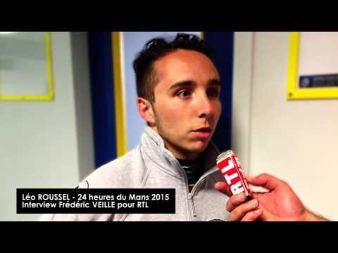 Léo ROUSSEL aux 24 heures du Mans 2015 - Interview RTL