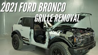 2021 Ford Bronco Grille Removal | Bronco How-to Ep. 7 | Bronco Nation