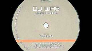 Dj.Wag - Life on Mars (Y.O.M.C. Remix)