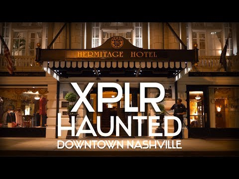 HAUNTED PLACES Of DOWNTOWN NASHVILLE
