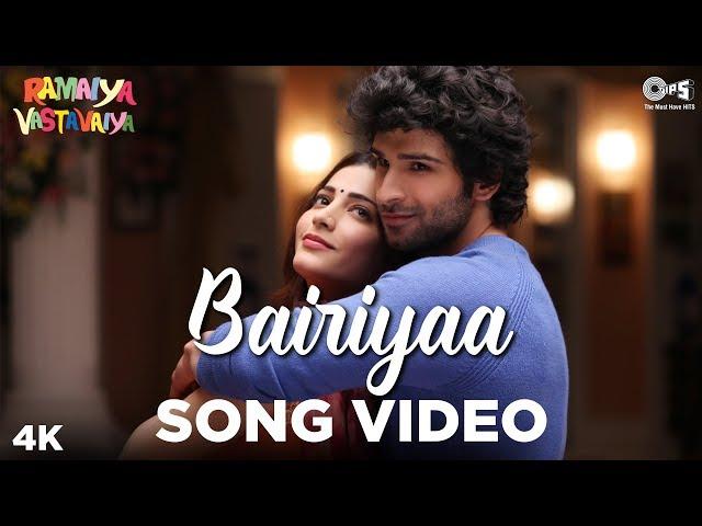 Bairiyaa - Video Song | Ramaiya Vastavaiya | Girish Kumar & Shruti Haasan |  Aatif & Shreya