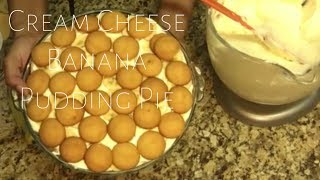 No Bake Cream Cheese Banana Pudding Pie