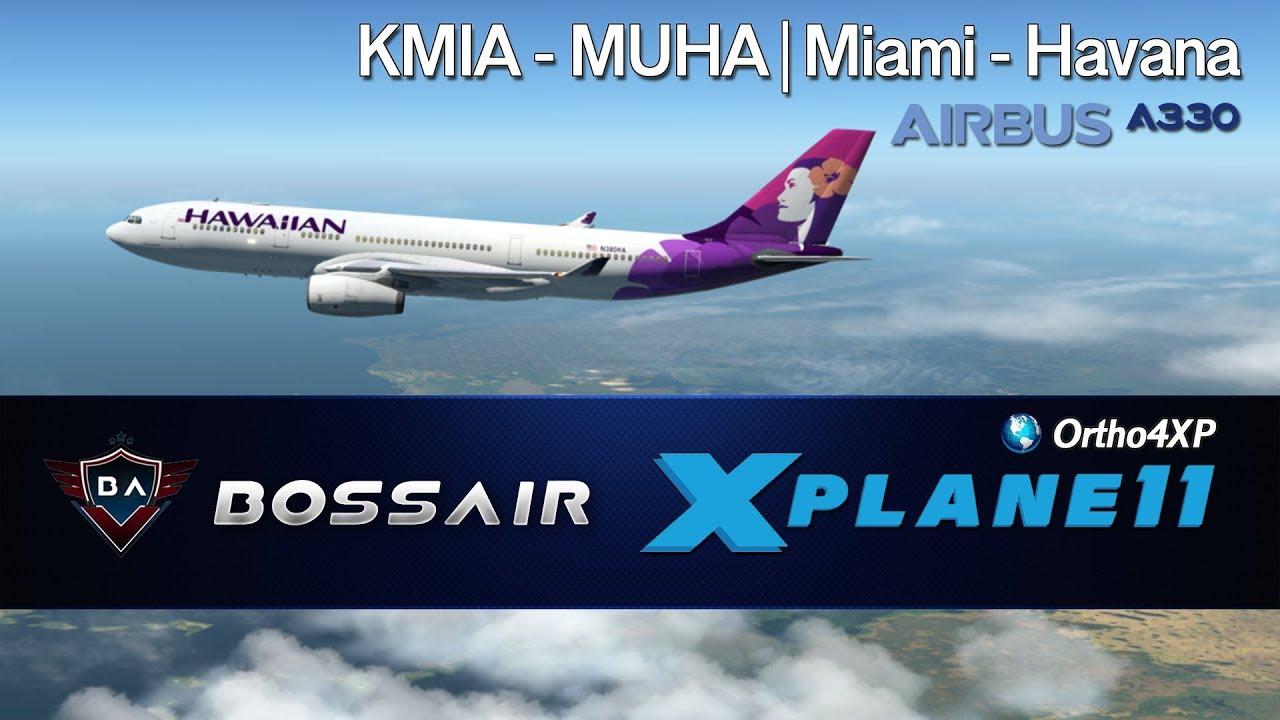 X-Plane 11 | Miami (KMIA) - Havana (MUHA) | A330 ▷ Approaching Cuba ◁