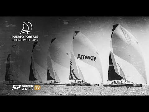 Live TV: Puerto Portals 52 SUPER SERIES Sailing Week 2017 - Day 4 - Race 7