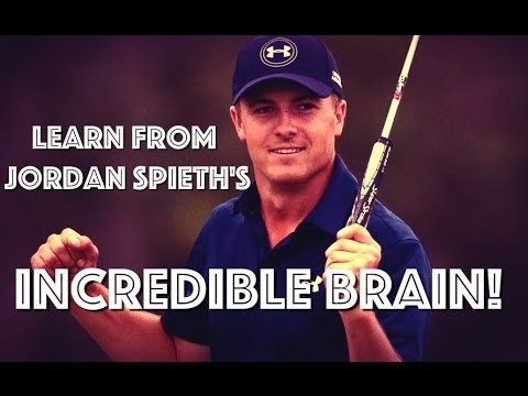 Learn From Jordan Spieth's Mental Game