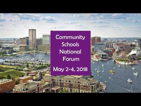 2018 Community Schools National Forum - Welcome to Baltimore!