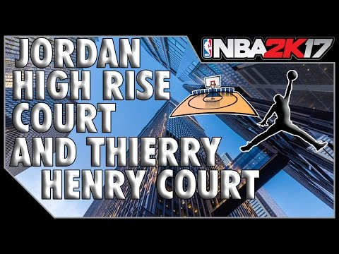 HOW TO TO GET THE HIGH RISE JORDAN COURT AND WOOD LODGE HENRY COURT FAST EASY - NBA 2k17 Tutorial