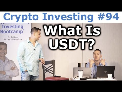 Crypto Investing #94 - What is USDT? - By Tai Zen & Leon Fu Dot Com™
