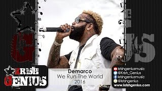 Demarco - We Run The World (Mavado & Alkaline Diss) August 2016