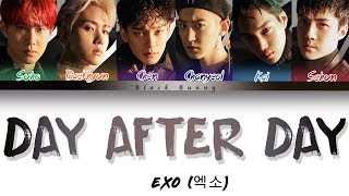 Download lagu EXO (엑소) - Day After Day (Color Coded Lyrics Han/Rom/Eng/가사)